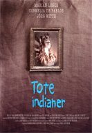 Tote Indianer